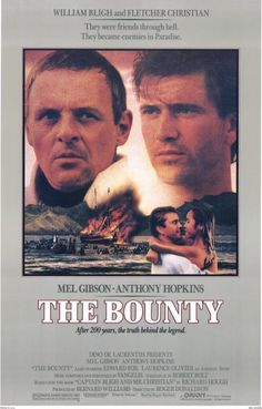 The Bounty (1984) Oscar winners Anthony Hopkins and Mel Gibson lead a stellar cast that includes Sir Laurence Olivier, Daniel Day-Lewis and Liam Neeson in this action-packed adventure bursting with se