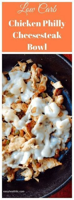 Low Carb Chicken Philly Cheese Steak bowl: delicious recipe that's full of h.Low Carb Chicken Philly Cheese Steak bowl: delicious recipe that's full of healthy, nutritious ingredients. This is high in healthy fats and very low in carbo Chicken Philly Cheesesteak, Cheesesteak Recipe, Low Card Meals, Carbohydrate Diet, Low Cholesterol, Keto Desserts, Protein Desserts, Protein Snacks, Cooking Recipes
