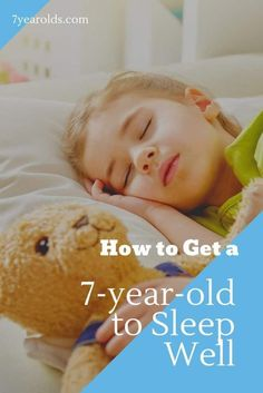 It can be so hard sometimes to get our children to sleep well. In this article, you will discover tips and tricks to helping your 7-year-old get a good nights sleep. #sleep #forkids