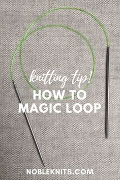 How To: Magic Loop