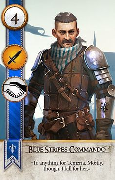 Blue Stripes Commando (Gwent Card) - The Witcher 3: Wild Hunt