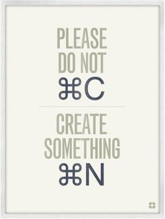 Image of Commands No. 02 Print - don't copy, be inspired and create something new - it feels better.