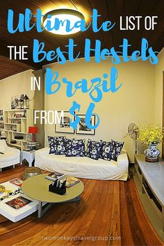 Ultimate List of The Best Hostels in Brazil - From $6