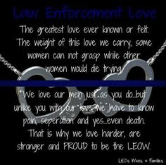 Law Enforcement Love Designed by Michelle Schwitters LEO's Wives & Families Police Sign, Police Officer Wife, Police Wife Life, Police Family, Police Humor, Back The Blue Shirt, Law Enforcement Wife, Leo Wife, In Law Gifts