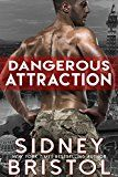 Free Kindle Book -   Dangerous Attraction (Aegis Group Book 1) Check more at http://www.free-kindle-books-4u.com/romancefree-dangerous-attraction-aegis-group-book-1/