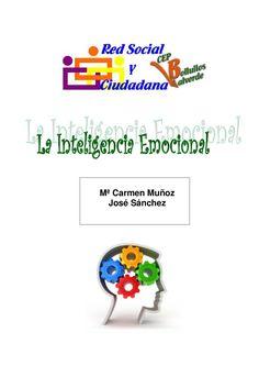 La inteligencia emocional  María Carmen Muñoz y José Sánchez