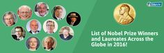 List of Nobel Prize Winners and Laureates Across the Globe in 2016!