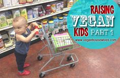 Vegan Lifestyle | Raising Vegan Kids: Part I