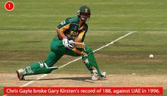 Chris Gayle broke Gary Kirsten's record of 188, against UAE in 1996