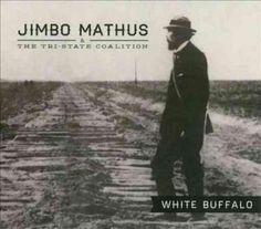 Jimbo & The Tri-State Coalition Mathus - Buffalo