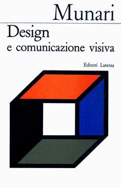 garadinervi - Bruno Munari, Design e comunicazione visiva,...
