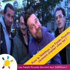 """Pour le Téléthon 2012, les Fatals Picards lancent leur Défithon: """"Si on collecte 5 000€ pour le Téléthon, nous venons chanter chez un des donateurs de ce défi !"""". Venus"""