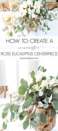 How to create a romantic centerpiece: white roses and eucalyptus centerpiece make a gorgeous, simple spring table - perfect for Easter, Valentines Day, or any celebration #eastertable #springtable #tablescape #eucalyptus #centerpiece #vintagechina #goldflatware #easterdecor