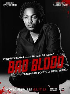 Taylor Swift's Bad Blood Music Video featuring Kendrick Lamar.