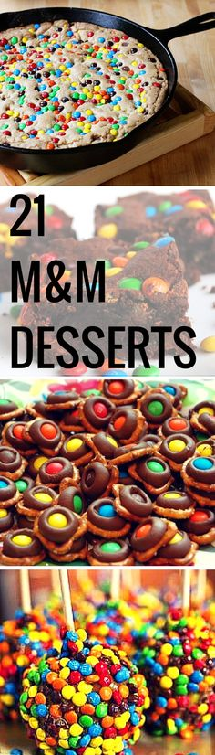 Snaz up your desserts by adding M&Ms! They will undoubtedly melt in your mouth, not in your hand.