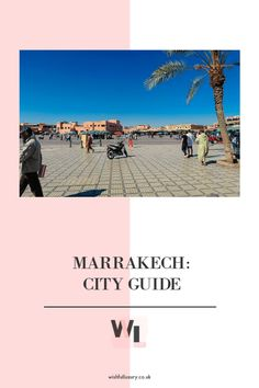 Explore the tops places to see in Marrakech in my new travel guide of the city. From the back streets in the souks to the new areas of the city. City Break, New Travel, Luxury Life, Marrakech, Morocco, Places To See, Travel Guide, Wish, Stuff To Do