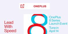 OnePlus 8 series online launch on April 14 - XiteTech Mobile Price List, April 14, Lineup, Slogan, Product Launch, Website, Youtube, Products
