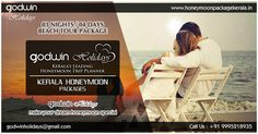 Plan your romantic honeymoon with Godwin Holidays ! Get the best deal here : www.honeymoonpackagekerala.in #travel #tour #honeymoon #tourism #Kerala #trips #tourpackages