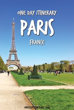 Paris One Day Itinerary - Top things to do in Paris, France