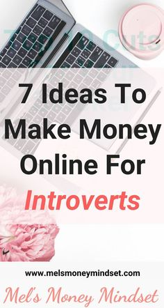 If you hate to be the centre of attention, some jobs or business opportunities can seem completely overwhelming. Here are 7 ideas how to make money online if you are an introvert. Make Money Online Make Money On Internet, Make Money Fast, Make Money Blogging, Money Tips, Make Money From Home, Money Hacks, Blogging Ideas, Earn Money Online, Online Jobs