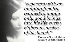 new thought quote   florence scovel shinn