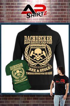 Dachdecker...    Hier erhältlich: https://www.shirtee.de/dachdecker <<<<     Sicherer Zahlungsverkehr     Qualitativ hochwertige Textilien     Versand aus Deutschland Weitere Designs im Shop:  http://apshirtz.shirtee.de <<<<<<
