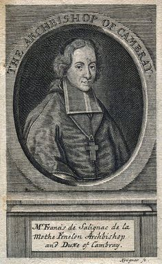 The Archbishop of Cambray. Fenelon - took Hugenots to Canada, town is called Fenelon Falls, Ontario, Canada, after him.