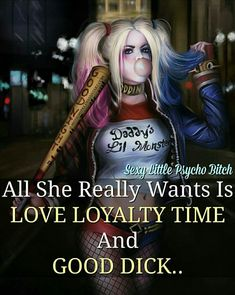 Not alot to ask i dont think Bitch Quotes, Sex Quotes, Joker Quotes, Sassy Quotes, Badass Quotes, Gotham, She Wolf, Joker And Harley Quinn, Twisted Humor