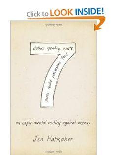 7: An Experimental Mutiny Against Excess: Jen Hatmaker: 9781433672965: Amazon.com: Books