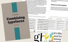 "Combining Typefaces -- This very brief free ""pocket guide"" is for designers and developers who want to make better choices about type and build their typographic expertise."