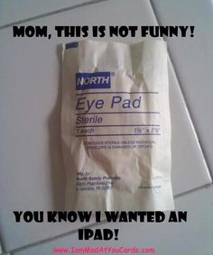...here is your ipad...hehe this would be funny for a prank gift