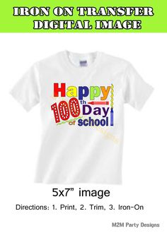 100th Day of School, Iron on Transfer, Instant Download, Digital Image. Instant Download DIY by M2MPartyDesigns on Etsy https://www.etsy.com/listing/220317492/100th-day-of-school-iron-on-transfer