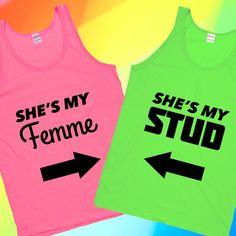 I must have these! http://www.lookhuman.com/collection/164-studs-femmes? Studs & Femmes Couples Tanks #lbgt #lesbian #gay.