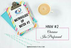 [Matrikulasi IIP] HNW #2: Overview Ibu Profesional