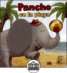 Pancho en la playa (Me hago mayor) de Susaeta Ediciones S A ✿ Libros infantiles y juveniles - (De 0 a 3 años) ✿