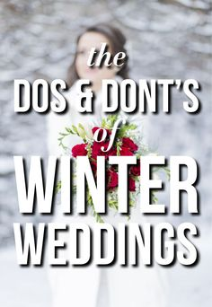 The Do's and Don'ts of Winter Weddings