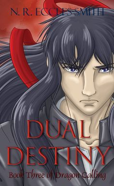 The new hardcover (casebound) cover for Dual Destiny, Book Three of Dragon Calling. Featuring the hemlan mage, Yarad. Book Club Books, New Books, Destiny Book, Reading Levels, Words To Describe, Book Recommendations, Book Review, Cool Words, The Dreamers