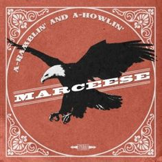 Marceese - A-Ramblin And A-Howlin 4/5 Sterne