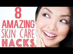 8 Skin Care Hacks You Need To Know! - YouTube