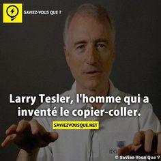 Larry Tesler, l'homme qui a inventé le copier-coller.