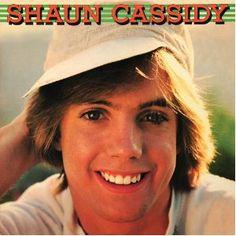 Because it's Shaun Cassidy