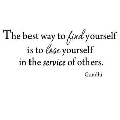 Winston Porter Gries The Best Way to Find Yourself is to Lose Yourself in the Service of Others Gandhi Wall Decal