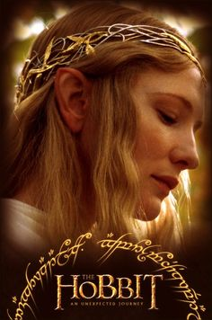 The Hobbit - Galadriel one of my favorite people!!! :D