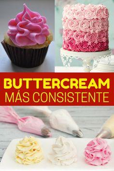 Cómo hacer buttercream ¡Más consistente y cremoso!