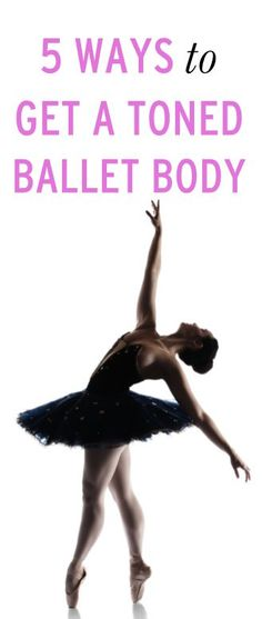 Tone all of your muscles with this ballet-inspired workout
