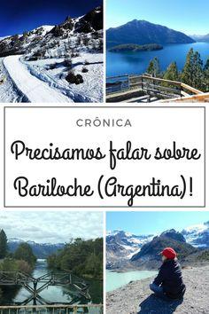 Precisamos falar sobre Bariloche... - Juny Pelo Mundo