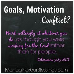 Goals, Motivation...Conflict? (How to set realistic goals that will bless your family and honor the will of God) ManagingYourBlessings.com