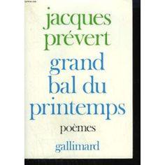 Grand Bal Du Printemps suivi de Charmes De Londres, Jacques Prévert. 5/8/15