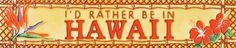 """I'd Rather Be in HAWAII - Decorative Ceramic Art Tile - 3""""x16"""" by entiles.com. $27.99. 3""""X16"""" Size Only Available  EN VOGUE - ART ON TILES.. FREE HIGH QUALITY UNIQUE GIFT BOX. Hand crafted art tile, brilliantly colored, with complex glazes; unique textures and kiln fired at high temperature.. Hang on the wall with built-in hook or remove backing to install as a standard tile. We make every effort to process your order within 24 hours. 3""""X16"""" Size Only Available EN VOGUE..."""
