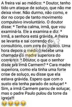 Imagem e Frases Facebook: As mais Engraçadas Aqui.: A Freira, o médico e o soluço.